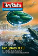 Perry Rhodan 2907: Der Spross YETO (Heftroman)