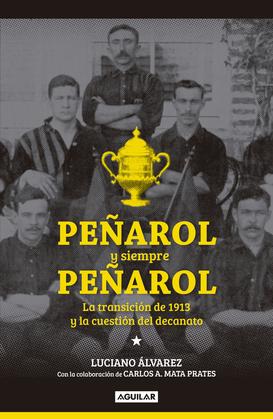 Peñarol y siempre Peñarol