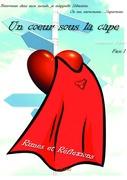 Un cœur sous la cape - Face 1