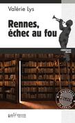 Rennes, échec au fou