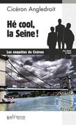 Hé cool, la Seine !