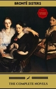 The Brontë Sisters: The Complete Novels (Gold Edition) (Golden Deer Classics) [Included audiobooks link + Active toc + Bonus]
