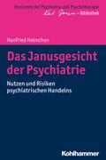 Das Janusgesicht der Psychiatrie