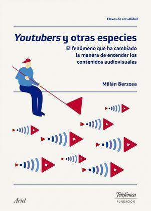 Youtubers y otras especies