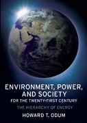 Environment, Power and Society for the Twenty-First Century: The Hierarchy of Energy