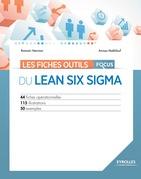 Les fiches outils - Focus du Lean Six Sigma