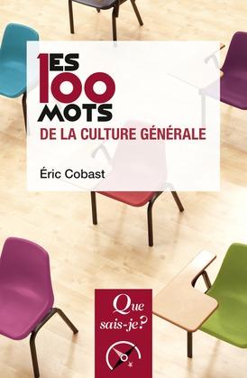 Les 100 mots de la culture générale