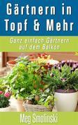 Gärtnern In Töpfen Und Mehr