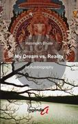 My Dream vs. Reality