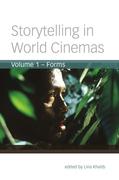Storytelling in World Cinemas, Volume 1: Forms