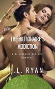 Billionaire Romance: The Billionaire's Addiction