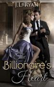 Billionaire Romance: The Billionaire's Heart