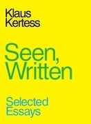 Seen, Written: Kindle Edition