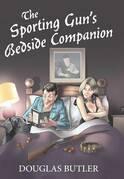 The Sporting Gun's Bedside Companion