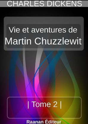 MARTIN CHUZZLEWIT  | TOME 2 |