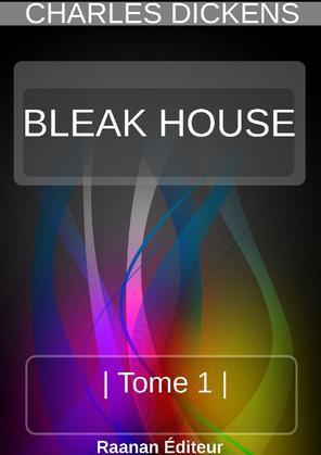 BLEAK-HOUSE | TOME 1 |