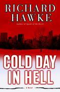 Cold Day in Hell: A Novel
