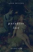 Paradise Lost (An Epic Poem)