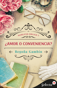 ¿Amor o conveniencia? (Selección RNR)
