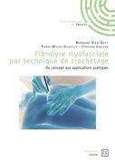 Fibrolyse myofasciale par technique de crochetage