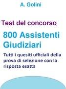Concorso 800 Assistenti giudiziari - Test ufficiali con risposta esatta