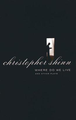 Where Do We Live and Other Plays