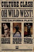 OH, WILD WEST!: Three New Plays