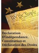 Déclaration D'indépendance,  Constitution et  Déclaration des Droits