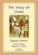 THE STORY OF OSIRIS - An Ancient Egyptian Children's Story