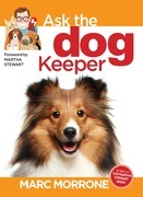 Marc Morrone's Ask the Dog Keeper