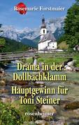 Drama in der Dollbachklamm / Hauptgewinn für Toni Steiner
