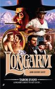 Longarm #403: Longarm and Lucky Lucy