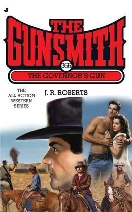 The Gunsmith #366: The Governor's Gun