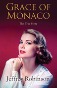 Grace of Monaco: The True Story
