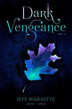 Dark Vengeance Vol. 2: Winter, Spring