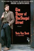 The Mayor of MacDougal Street [2013 edition]: A Memoir