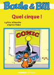 Boule et Bill - quel cirque !