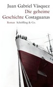 Die geheime Geschichte Costaguanas
