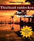 Thailand entdecken