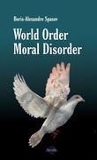 World Order, Moral Disorder