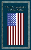 U.S. Constitution and Other Writings