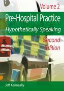 Prehospital Practice Hypothetically Speaking