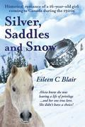 Silver, Saddles and Snow