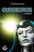 Ouroboros - L'intégrale