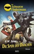 Die schwarze Fledermaus 12: Die Spur des Drachen