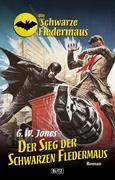 Die schwarze Fledermaus 10: Der Sieg der Schwarzen Fledermaus
