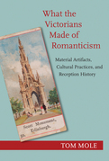 What the Victorians Made of Romanticism