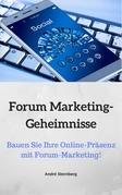 Forum Marketing-Geheimnisse