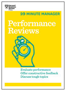 Performance Reviews (HBR 20-Minute Manager Series)
