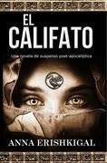 El Califato: Una novela de suspenso post apocaliptica